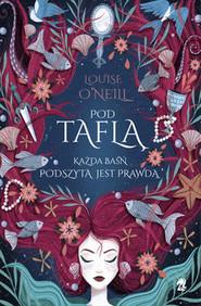 okładka Pod Taflą, Książka | ONeill Louise
