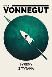 okładka Syreny z Tytana, Książka   Kurt Vonnegut