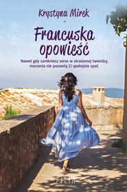 okładka Francuska opowieść , Książka | Krystyna Mirek