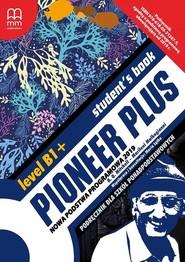 okładka Pioneer Plus B1+Student's Book Szkoła ponadpodstawowa, Książka | H.Q. Mitchell, Marileni Malkogianni