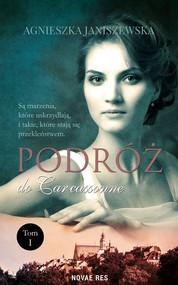 okładka Podróż do Carcassonne Tom 1, Książka | Agnieszka  Janiszewska
