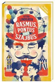 okładka Rasmus, Pontus i pies Szajbus, Książka | Astrid Lindgren