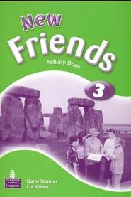 okładka New Friends 3 Activity Book Szkoła podstawowa, Książka | Carol Skinner, Liz Kilbey
