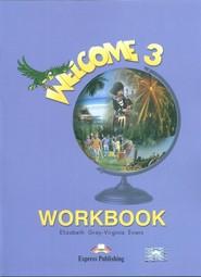 okładka Welcome 3 Workbook Szkoła podstawowa, Książka | Elizabeth Gray, Virginia Evans