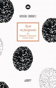 okładka Życie na poczytaniu Rozmowy o literaturze i reszcie świata, Książka   Grzegorz Jankowicz