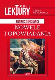 okładka Nowele i opowiadania, Książka | Henryk Sienkiewicz