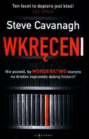 okładka Wkręceni, Książka | Steve Cavanagh