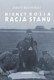 okładka Niemcy, Rosja i racja stanu Wybór pism 1926-1939, Książka | Bocheński Adolf