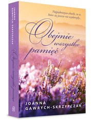 okładka Obejmie wszystko pamięć, Książka | Joanna  Gawrych-Skrzypczak