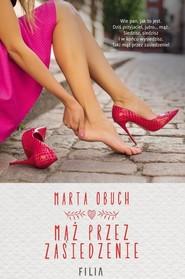 okładka Mąż przez zasiedzenie, Książka | Marta Obuch