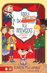 okładka Szkoła im. św. Zgryzoty dla dziewcząt Gremlinów i nieproszonych gości, Książka | McCombie Karen