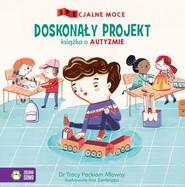 okładka SPEcjalne moce Doskonały projekt Książka o autyzmie, Książka   Alloway Tracy Packiam