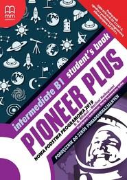 okładka Pioneer Plus Intermediate B1 Student's Book Szkoła ponadpodstawowa, Książka | -H.Q. Mitchell, Marileni Malkogianni
