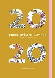 okładka Kalendarz 2020 Dobre myśli na cały rok Dieta dr Ewy Dąbrowskiej, Książka | Beata Anna Dąbrowska