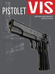 okładka Pistolet VIS, Książka | Michał Mackiewicz, Marcin Ochman