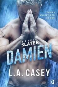 okładka Damien. Bracia Slater. Tom 5, Książka   Casey L.A.