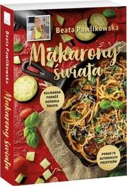 okładka Makarony świata, Książka | Beata Pawlikowska