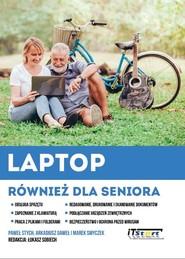 okładka Laptop również dla seniora, Książka | Paweł Stych, Arkadiusz Gaweł, Marek Smyczek
