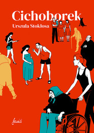 okładka Cichoborek, Książka | Stokłosa Urszula