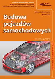 okładka Budowa pojazdów samochodowych, Książka | Marek Gabryelewicz, Piotr Zając