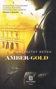 okładka Amber-Gold, Książka | Krzysztof Beśka