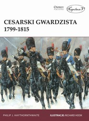 okładka Cesarski gwardzista 1799-1815, Książka   J. Haythornthwaite Philip