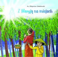 okładka Z Maryją na misjach, Książka | Sobolewski Zbigniew