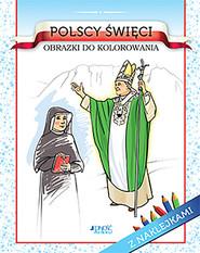 okładka Polscy święci Obrazki do kolorowania, Książka | Żołądek Barbara