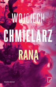 okładka Rana, Książka | Wojciech Chmielarz