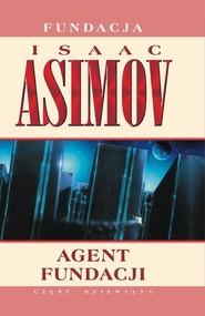 okładka Agent Fundacji, Książka | Isaac Asimov