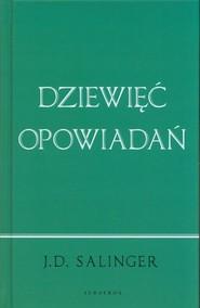 okładka Dziewięć opowiadań, Książka | Salinger J.D.