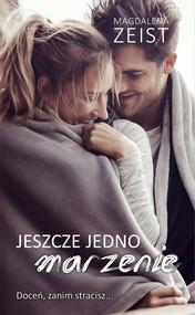 okładka Jeszcze jedno marzenie, Książka | Zeist Magdalena