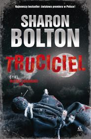 okładka Truciciel, Książka | Sharon Bolton
