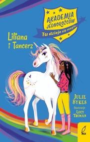 okładka Akademia Jednorożców Liliana i Tancerz Tom 5, Książka | Sykes Julie