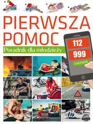 okładka Pierwsza pomoc Poradnik dla młodzieży, Książka | Ulanowski K.