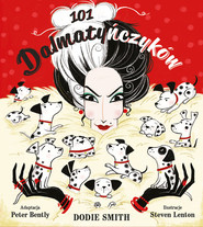 okładka 101 dalmatyńczyków, Książka | Dodie Smith, Steven Lenton, Peter Bently