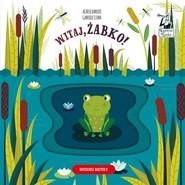okładka Kapitan Nauka Witaj żabko!, Książka   Clima Gabriele