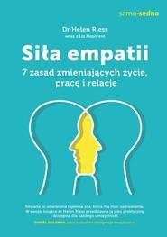 okładka Siła empatii  7 zasad zmieniających życie, pracę i relacje, Książka | Riess Helen