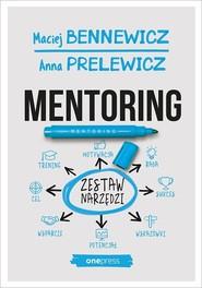 okładka Mentoring Zestaw narzędzi, Książka | Maciej Bennewicz, Anna Prelewicz