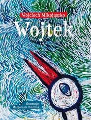 okładka Wojtek, Książka   Mikołuszko Wojciech