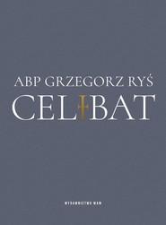 okładka Celibat, Książka | Grzegorz Ryś