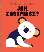okładka Jak zasypiasz? (pop-up), Książka | Olivia Cosneau, Bernard Duisit
