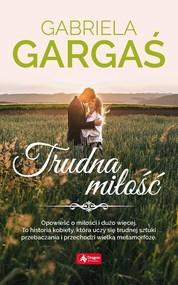 okładka Trudna miłość, Książka | Gabriela Gargaś