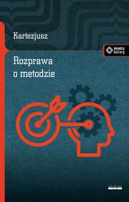 okładka Rozprawa o metodzie, Książka | René Descartes (Kartezjusz)