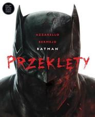 okładka Batman Przeklęty, Książka | Brian Azzarello