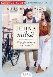 okładka Jedna miłość, Książka | Anna Dąbrowska