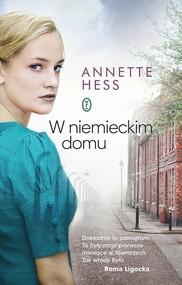 okładka W niemieckim domu, Książka   Hess Annette