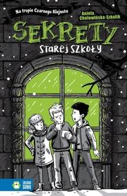 okładka Na tropie Czarnego Klejnotu Sekrety starej szkoły, Książka | Aniela Cholewińska-Szkolik