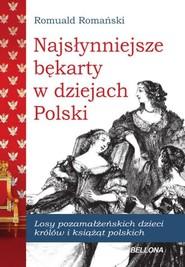 okładka Najsłynniejsze bękarty w dziejach Polski, Książka | Romuald Romański