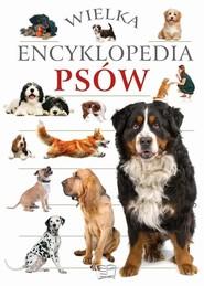 okładka Wielka encyklopedia psów, Książka |